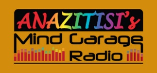 Anazitisi's Mind Garage Radio